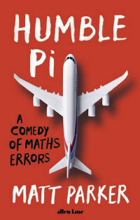 Humble Pi - A Comedy of Maths Errors